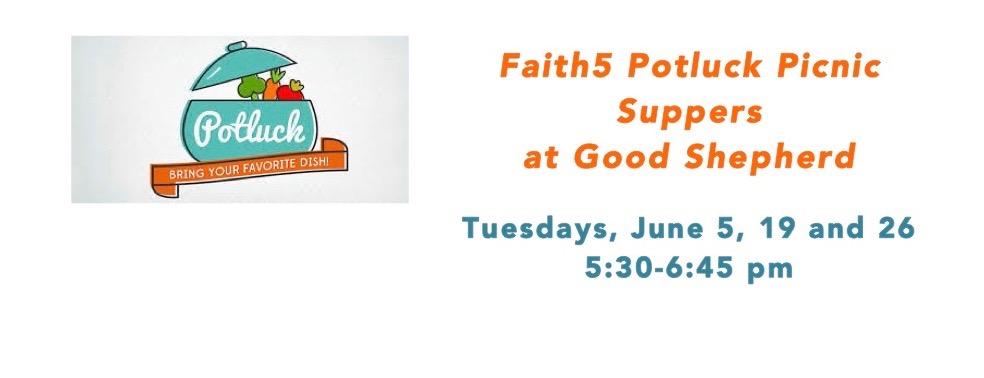 Faith5 Potluck Picnic Suppers