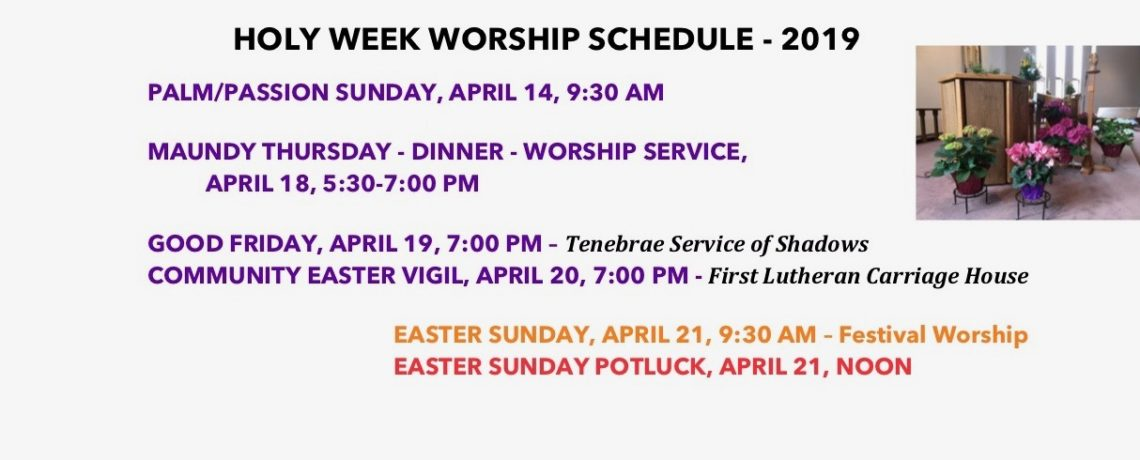 Holy Week Worship Schedule – 2019