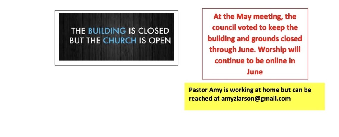 Building Closed – But the Church Remains Open!