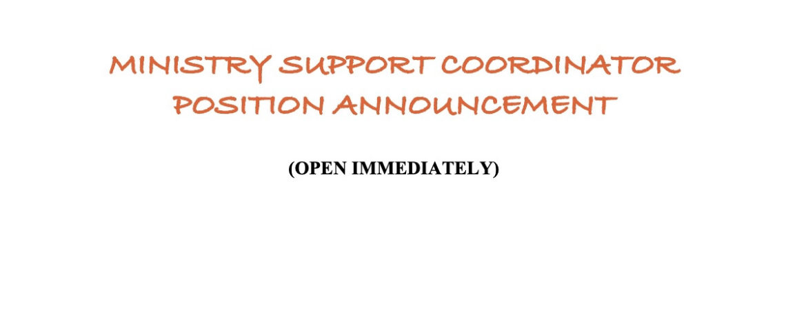 Ministry Support Coordinator Announcement