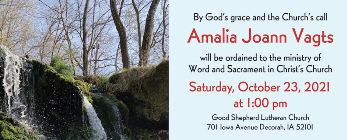Ordination of Amalia J. Vagts – Saturday, October 23, 2021, 1:00 pm